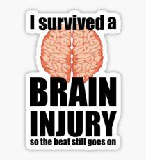 I survived a brain injury Sticker