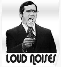 LOUD NOISES! Poster
