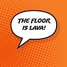 The Floor is Lava! by Oddesign