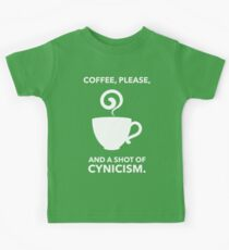 Coffee, Please. And A Shot Of Cynicism. Kids Tee