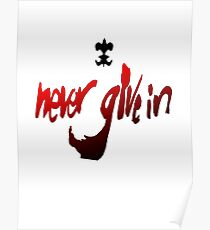 Never Give In Poster