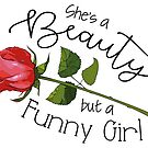 A Beauty but a Funny Girl by Rachael Burriss