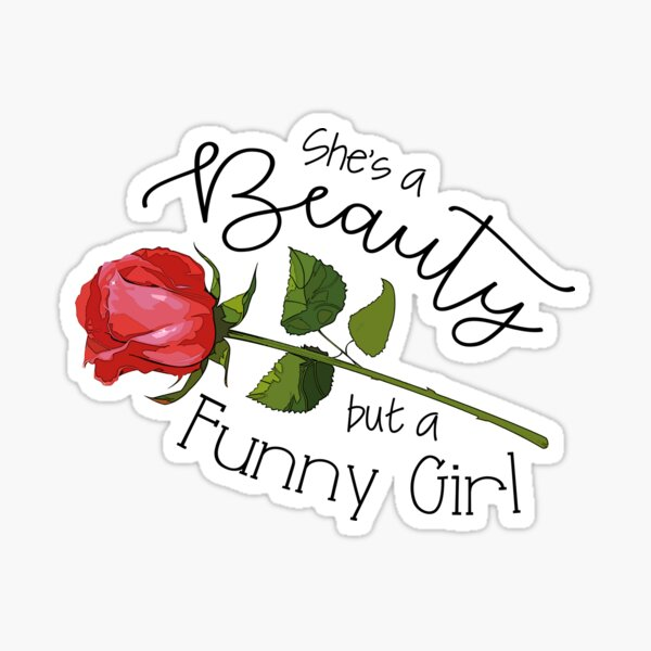 Eine Schönheit, aber ein lustiges Mädchen Sticker