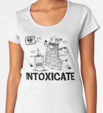 Intoxicate Dalek Women's Premium T-Shirt