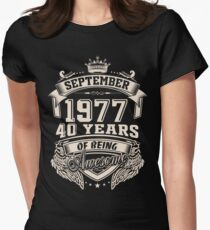 Born In September 1977 40 Years Of Being Awesome Women's Fitted T-Shirt