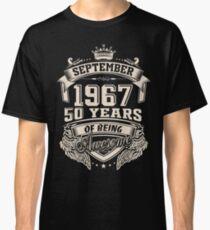 Born In September 1967 Classic T-Shirt