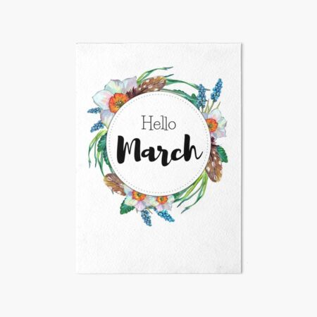 Hello March - monthly cover for planners, bullet journals  Art Board Print