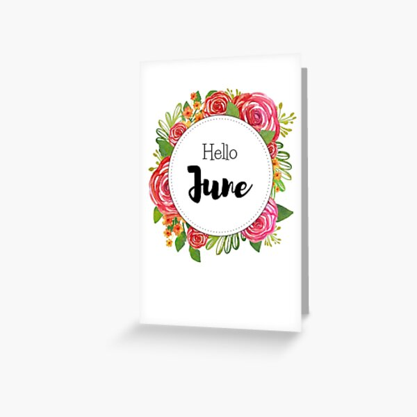 Hello June - monthly cover for planners, bullet journals Greeting Card
