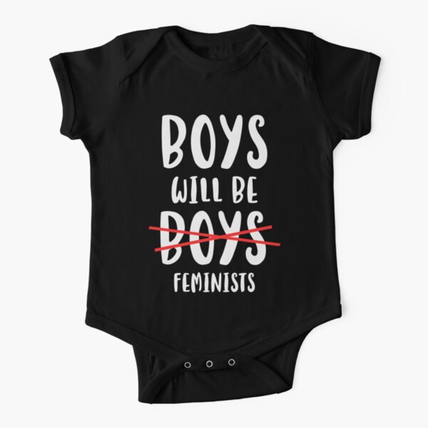 Boys Will Be Feminists Short Sleeve Baby One-Piece
