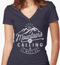 The Mountains Are Calling And I Must Go Women's Fitted V-Neck T-Shirt
