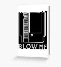 Blow Me - Video Game Cartridge Greeting Card