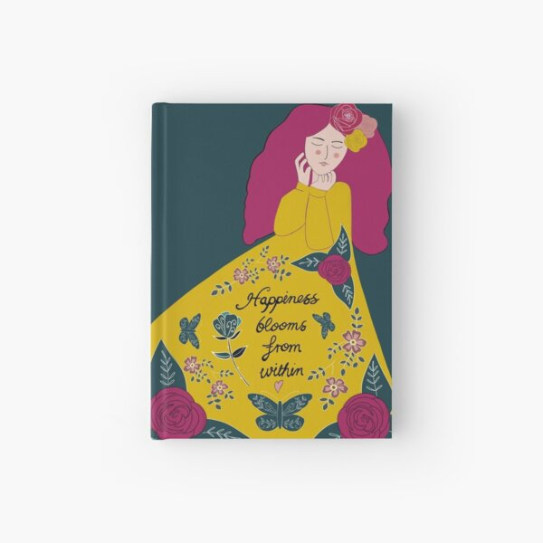Happiness blooms from within Hardcover Journal