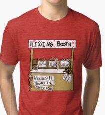 Hissing Booth Tri-blend T-Shirt