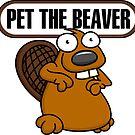 Pet the Beaver by Wislander