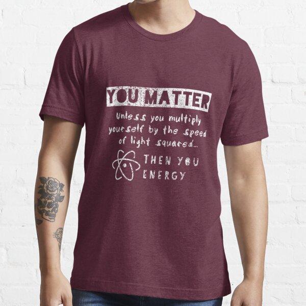 Tú importas ii Camiseta esencial