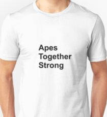 Apes together strong T-Shirt