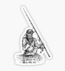 Don't Spot Burn Sticker