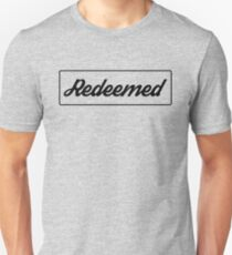 Redeemed Christian Shirt Unisex T-Shirt 0769b6fd94a3