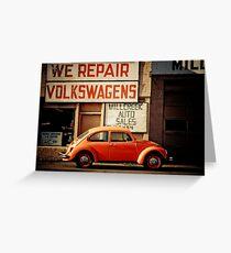 We Repair Volkswagens Greeting Card
