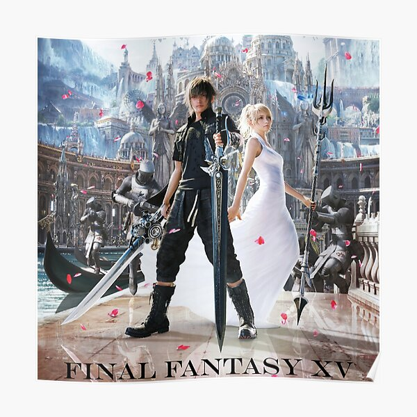 Final Fantasy Xv Posters Redbubble