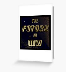 The Future is Now - Gold in Space w/Solar Wind Greeting Card