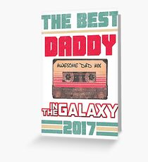 Father's Day Gift Best Daddy in Galaxy 2017 Vintage Greeting Card