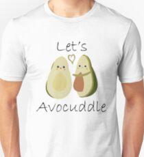 Let's Avocuddle T-Shirt
