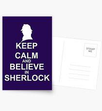 KEEP CALM & BELIEVE IN SHERLOCK Postcards