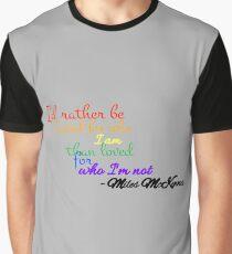Miles McKenna/MilesChronicles Quote Graphic T-Shirt