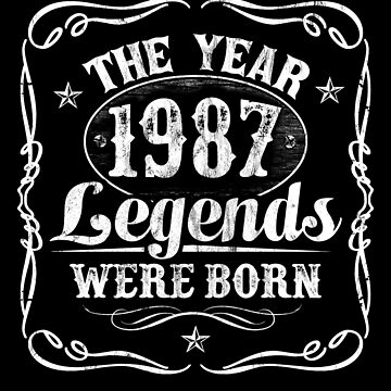 The Year Legends Were Born 1987 by Irregulariteez