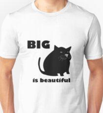 SmrodCats - Big Is Beautiful Unisex T-Shirt