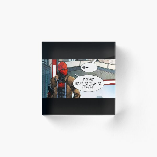 Red Hood - I Don't Want to Talk to People Acrylic Block