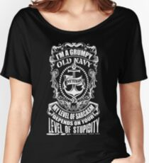 I'm A Grumpy Old Navy Veteran My Level Of Sarcasm Depends On Your Level Of Stupidity  Women's Relaxed Fit T-Shirt