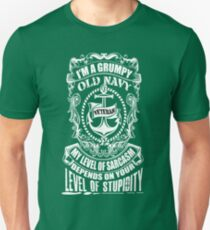 I'm A Grumpy Old Navy Veteran My Level Of Sarcasm Depends On Your Level Of Stupidity  Unisex T-Shirt