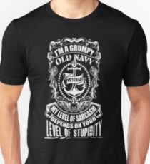 I'm A Grumpy Old Navy Veteran My Level Of Sarcasm Depends On Your Level Of Stupidity  T-Shirt
