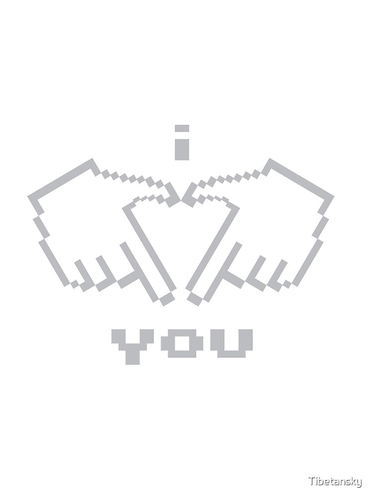 I Love You! by Tibetansky