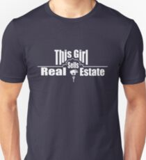 This Girl sells Real Estate Unisex T-Shirt