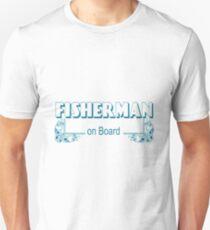 Fisherman onboard T-Shirt