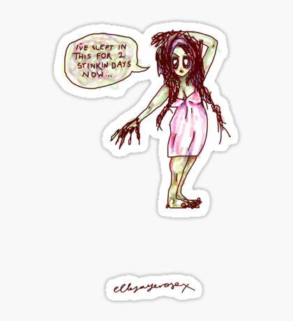 'Two Stinkin Days' Sticker