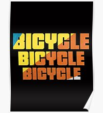 Bicycle Bicycle Bicycle  Poster