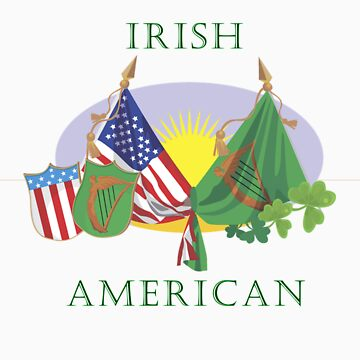 Irish American T-Shirt by CheDean