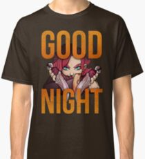 Good Night Classic T-Shirt