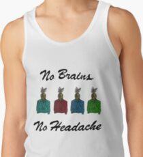 No brains no headache Men's Tank Top