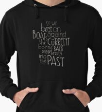 So we beat on - The Great Gatsby Lightweight Hoodie
