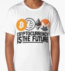 Cryptocurrency is the Future Long T-Shirt