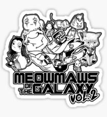 Meowmaws of the Galaxy Vol.2 Sticker