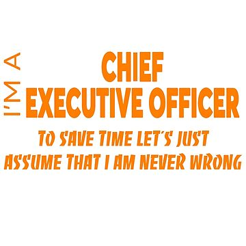 CHIEF EXECUTIVE OFFICER by Salvatoresavior