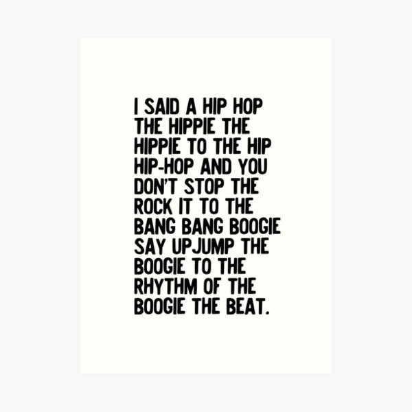 Rappers Delight - Sugar Hill Gang Lyric Art Music - Hip Hop Music Poster - Classic Rap Song - I said a hip hop Art Print