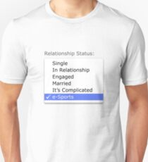 Relationship status - esports T-Shirt