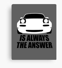 ALWAYS THE ANSWER (WHITE) Canvas Print